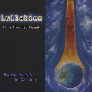 Lullabies for a Troubled Planet