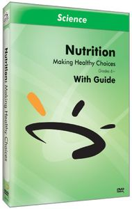 Nutrition & Exercise: Making Healthy Choices