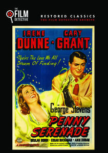 Penny Serenade (The Film Detective Restored Version)