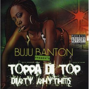 Toppa Di Top & Dirty Rhythms