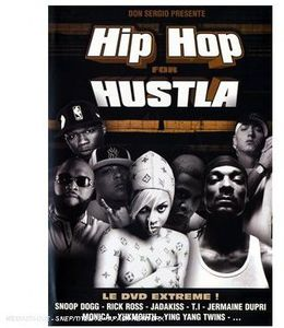 Hip Hop for Hustla