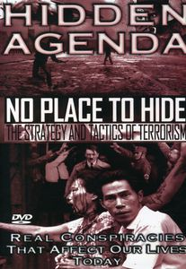 Hidden Agenda, Vol. 6: No Place To Hide, The Strategy and Tactics Of Terrorism [Documentary]