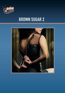 Brown Sugar 2