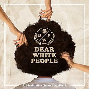 Dear White People (Original Soundtrack)