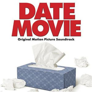 Date Movie (Original Soundtrack)