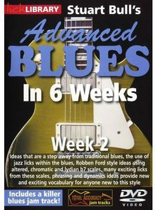 Advanced Blues in 6 Weeks 2