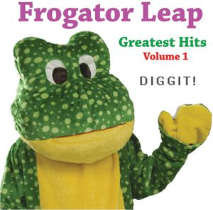 Frogator Leap: Greatest Hits Vol. 1