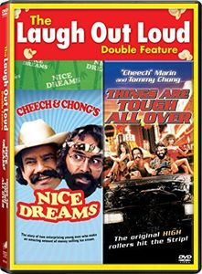 Cheech & Chong's Nice Dreams /  Things Are Tough All Over