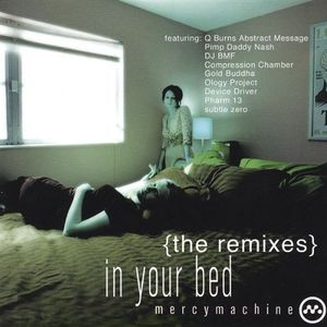 In Your Bed: The Remixes