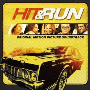 Hit & Run (Original Soundtrack)