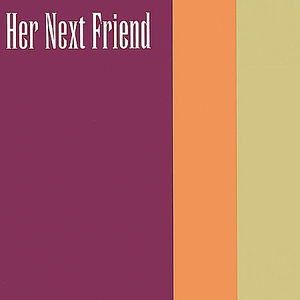 Her Next Friend