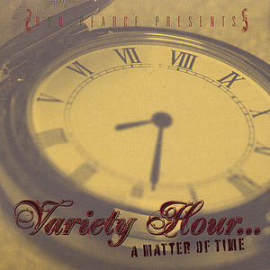 Rob Pearce Presents Variety Hour Matter of Time