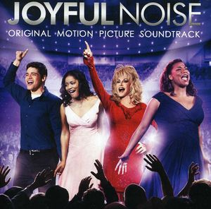 Joyful Noise (Original Soundtrack)
