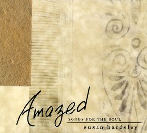 Amazed Songs for the Soul