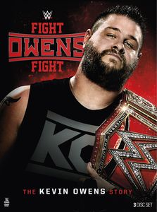 WWE: Fight Owens Fight: The Kevin Owens Story