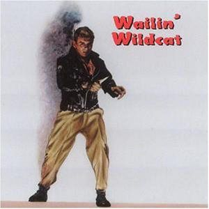 Wailin Wildcat /  Various
