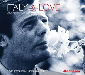 Italy & Beauty: Latin Lover Attitude /  Various
