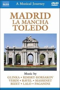 Musical Journey: Madrid la Mancha Toledo /  Various
