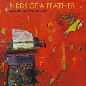 Jazz Revelation Records: Birds of a Feather /  Various
