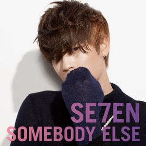 Somebody Else [Import]