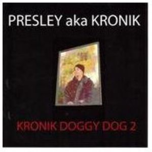 Kronik Doggy Dog 2