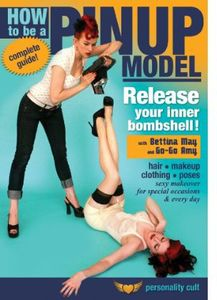 How to Be a Pinup Model: Release Your Inner