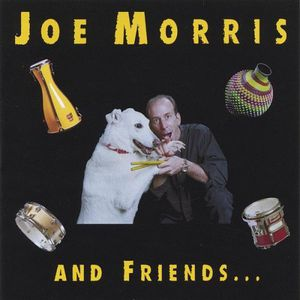 Joe Morris & Friends