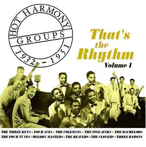 Hot Harmony Groups 1932-1951 1 /  Various