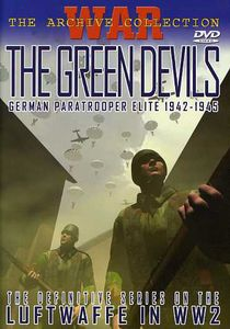 The Green Devils: German Paratrooper Elite 1942-1945