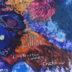 Lackluster Loves & Chekhov