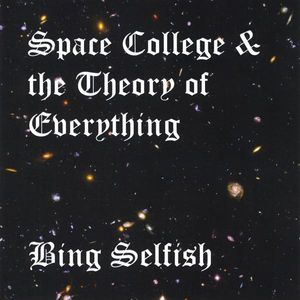 Space College & Theory of Everything