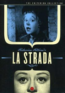 Criterion Collection: La Strada [Subtitled] [B&W] [2 Discs]