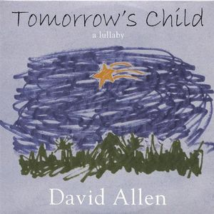 Tomorrows Child-A Lullaby