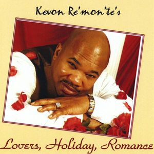Kevon Re'mon'te's Lovers Holiday Romance