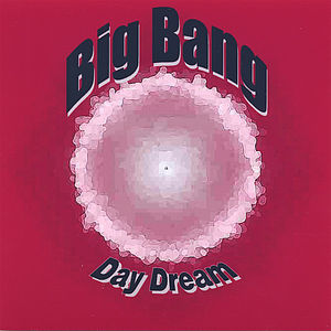 Big Bang-Day Dream