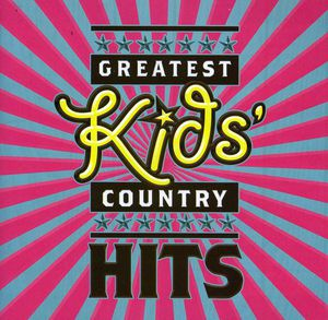 Greatest Kids Country Hits /  Various