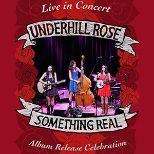 Something Real: Album Release Concert