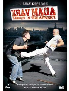 Krav Maga: Danger in the Street/ Self Defense