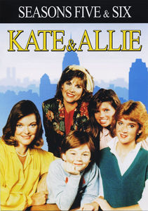 Kate & Allie: Seasons Five & Six