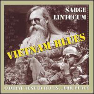 Vietnam Blues-Combat Tested Blues for Peace