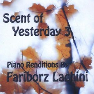 Scent of Yesterday 3
