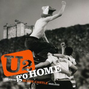 U2 Go Home: Live From Slane Castle [Jewel Case Packaging]