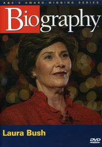 Biography: Laura Bush [Documentary]