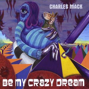 Be My Crazy Dream