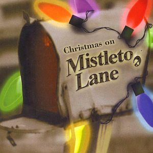 Christmas on Mistletoe Lane