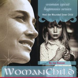 Woman Child (Heal the Inner Child)