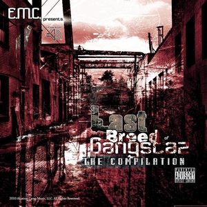 Emc Presents the Last Breed of Gangstaz Compilatio