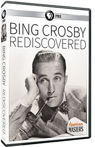 American Masters: Bing Crosby - Rediscovered
