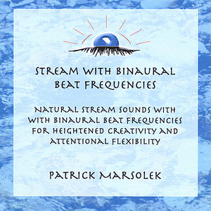 Stream & Binaural Beat Frequencies