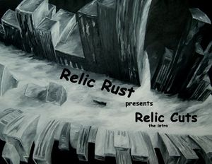 Relic Cuts the Intro